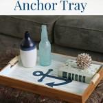 DIY Anchor Tray