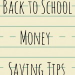 Back to School Money Saving Tips and a Photo Contest