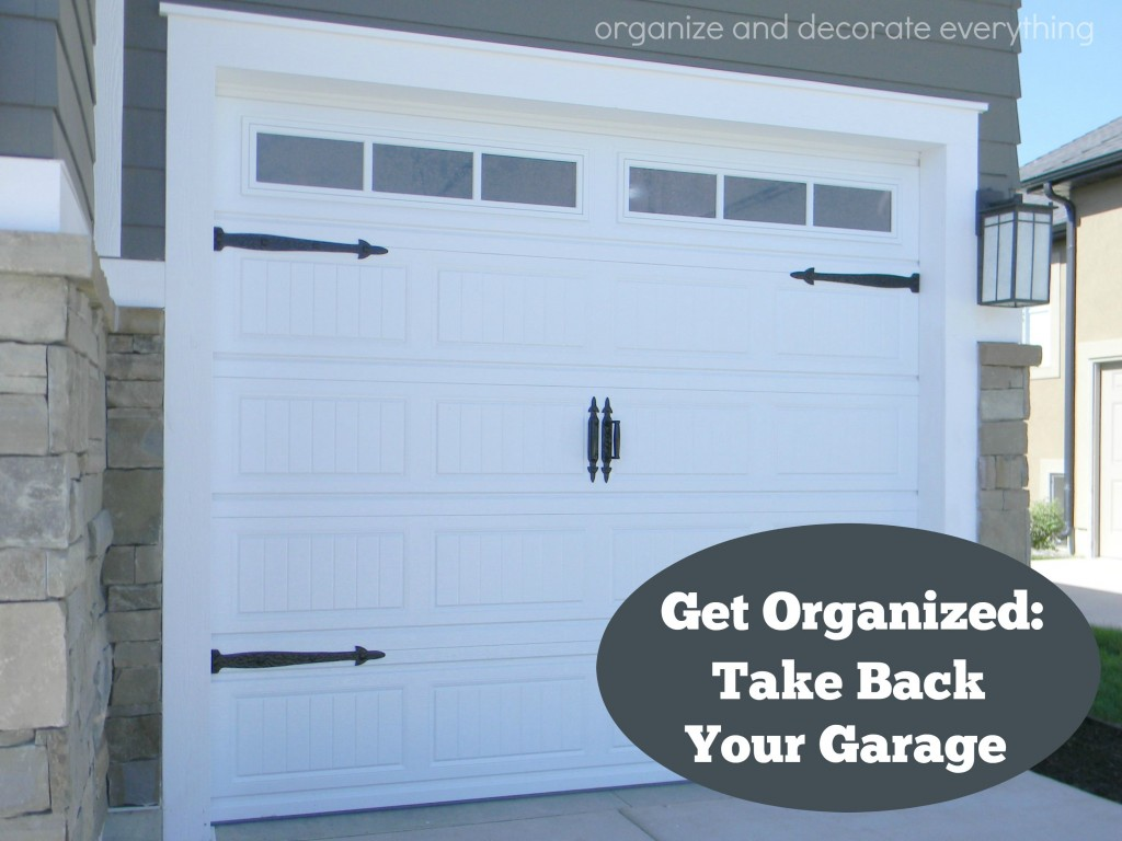 Clean out Garage Day - get organized and take back your garage