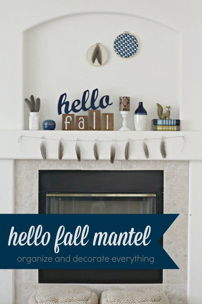 Hello Fall Mantel