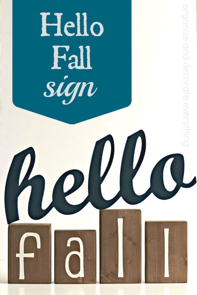 Hello Fall Sign decor