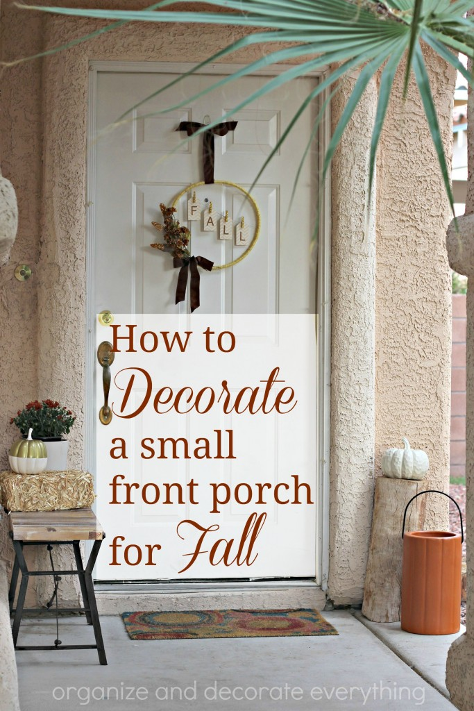 How to decorate a small front porch for fall organize Small front porch decorating ideas for fall