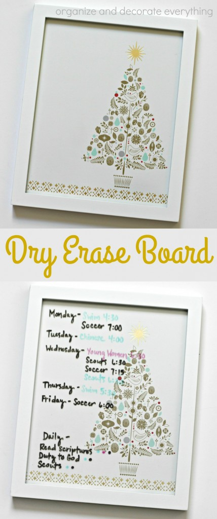 DIY Dry Erase Board in only a few minutes. Use for notes, grocery lists, reminders, schedules and so on