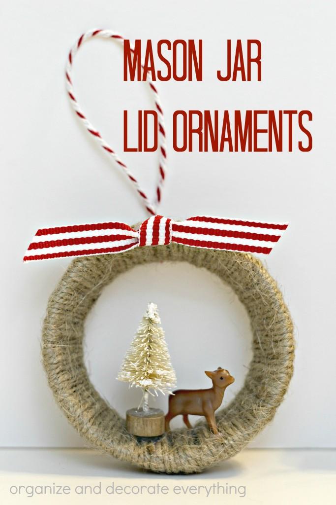 Mason Jar Lid Ornaments - 15 minute craft project