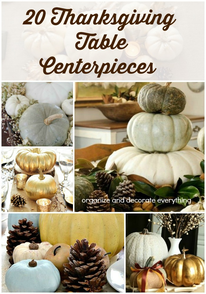 Thanksgiving table centerpieces organize and decorate