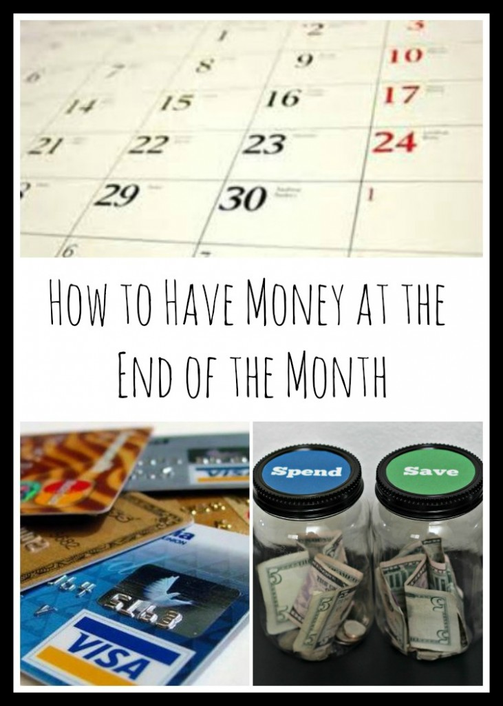 How to Have Money at the End of the Month 50 ways to save money