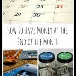 How to Have Money at the End of the Month