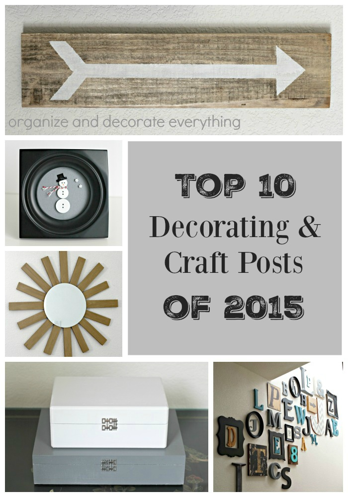 Top 10 Decorating and Craft Post of 2015