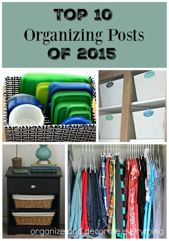 Top 10 Organizing Posts of 2015. Everything from tips and tricks to printables to help you stay organized