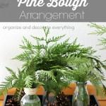 Make a Simple Pine Bough Arrangement