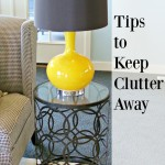 Tips to Keep Clutter Away