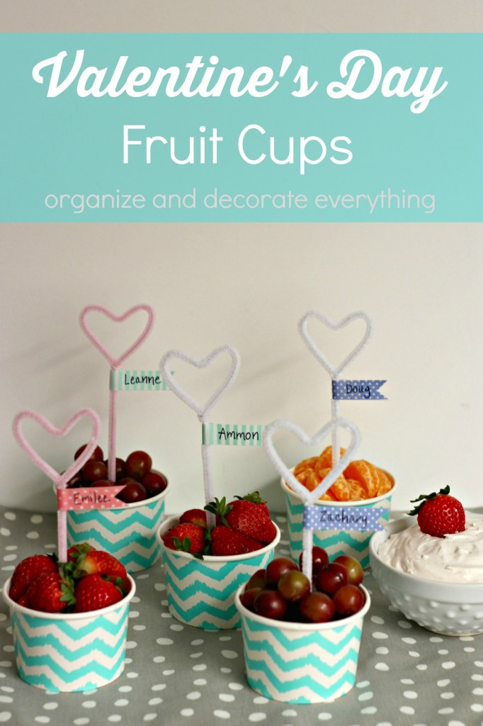 Valentine's Day Fruit Cups and Pipe cleaner hearts with Washi Tape Flags