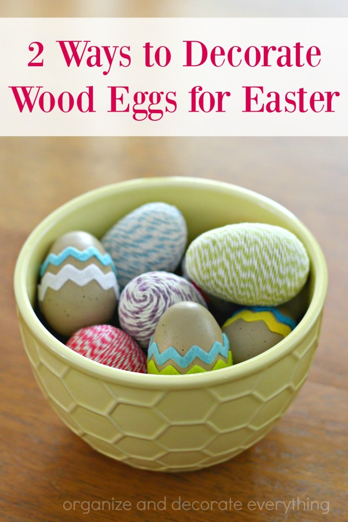 2 Beautiful Ways to Decorate Wood Eggs for Easter