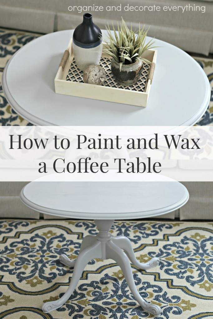 How to Paint and Wax Coffee Table