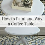 How to Paint and Wax a Coffee Table