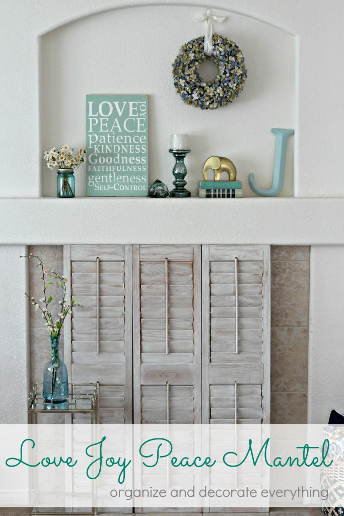 Love Joy Peace Summer Mantel