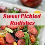 Sweet Pickled Radishes