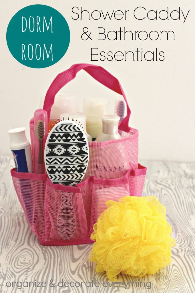 Dorm Room Shower Caddy and Bathroom Essentials (a checklist) and organizing ideas