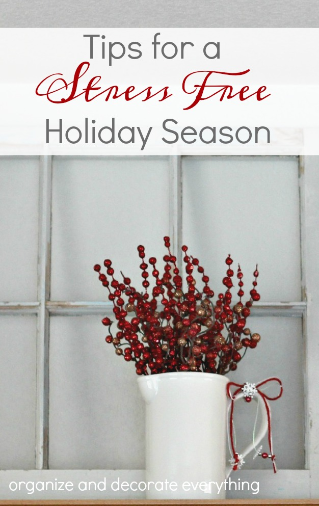 tips-for-a-stress-free-holiday-season-organize-and-decorate-everything