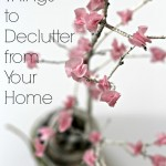 20 Things to Declutter from Your Home