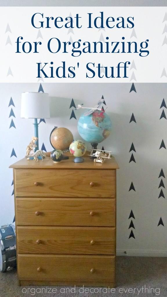 great-ideas-for-organizing-kids-stuff