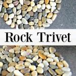 Rock Trivet