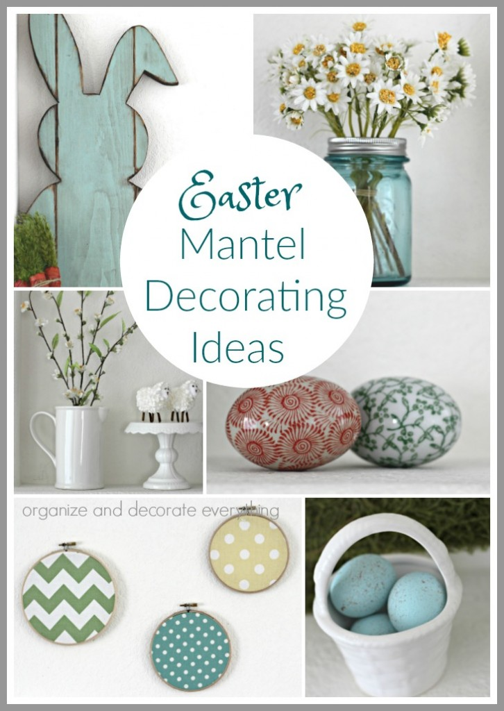 5 Beautiful Easter Mantel Decorating Ideas