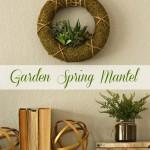 Garden Spring Mantel