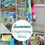 Favorite Summer Organizing Ideas