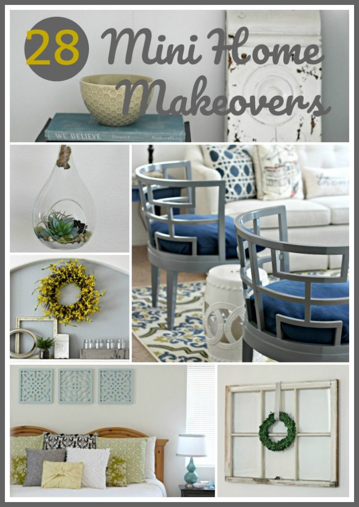 28 Mini Decorating Home Makeovers for little cost