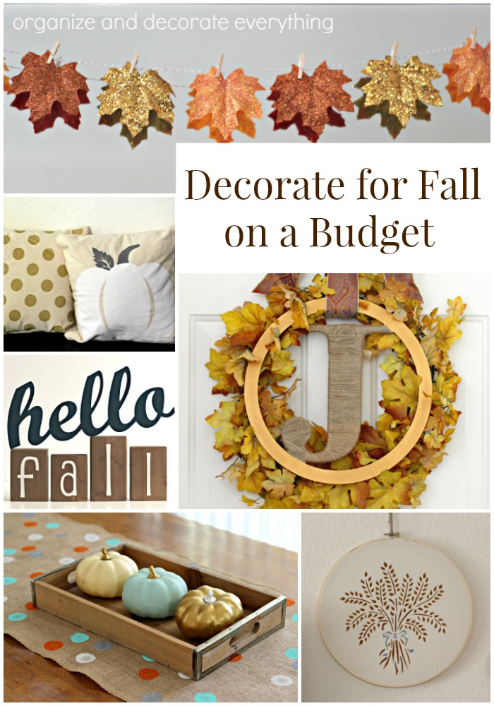 Decorate for Fall on a Budget by Organize and Decorate Everything