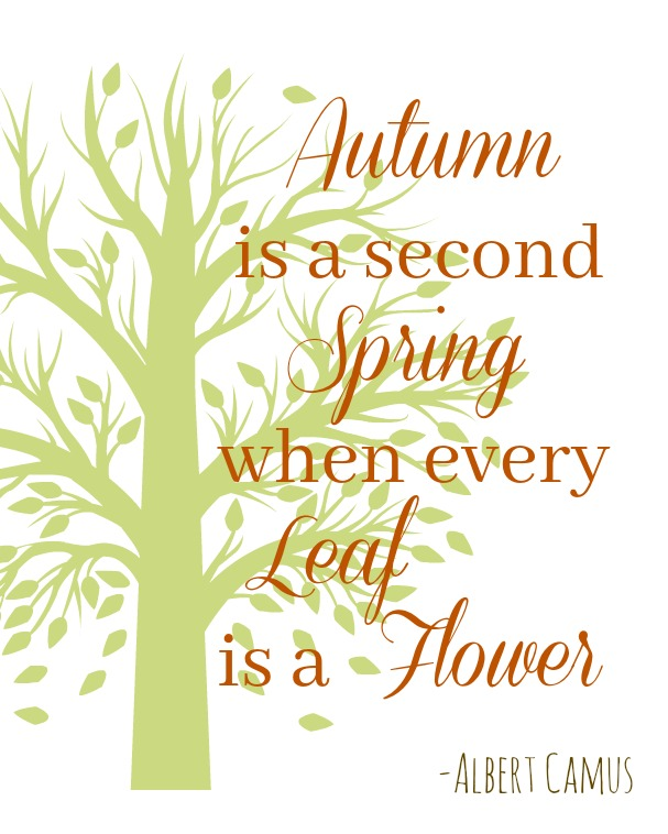 Autumn is a Second Spring printable