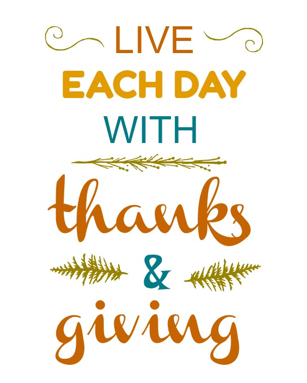 live each day with thanks and giving
