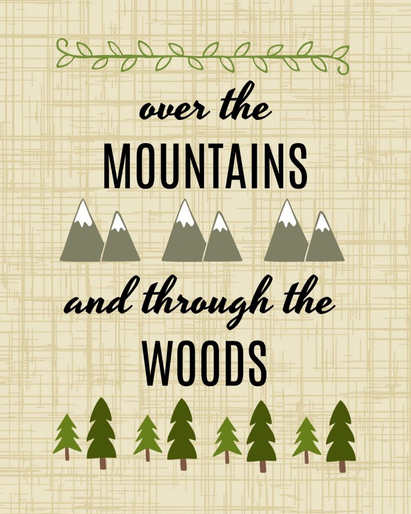 printable over the mountains and through the woods