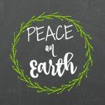 Peace on Earth Printable