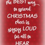 The Best Way to Spread Christmas Cheer Printable