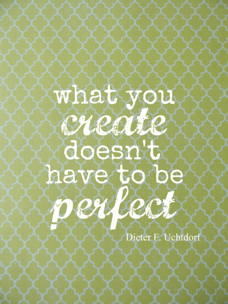 What you create perfect