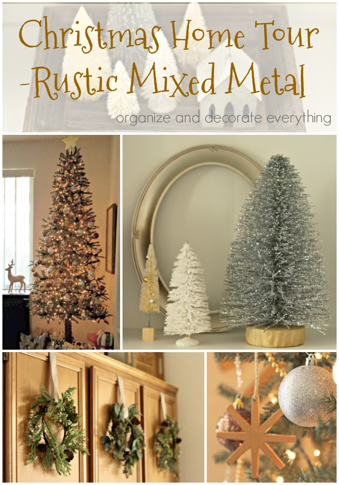 Christmas Home Tour Mixed Metal