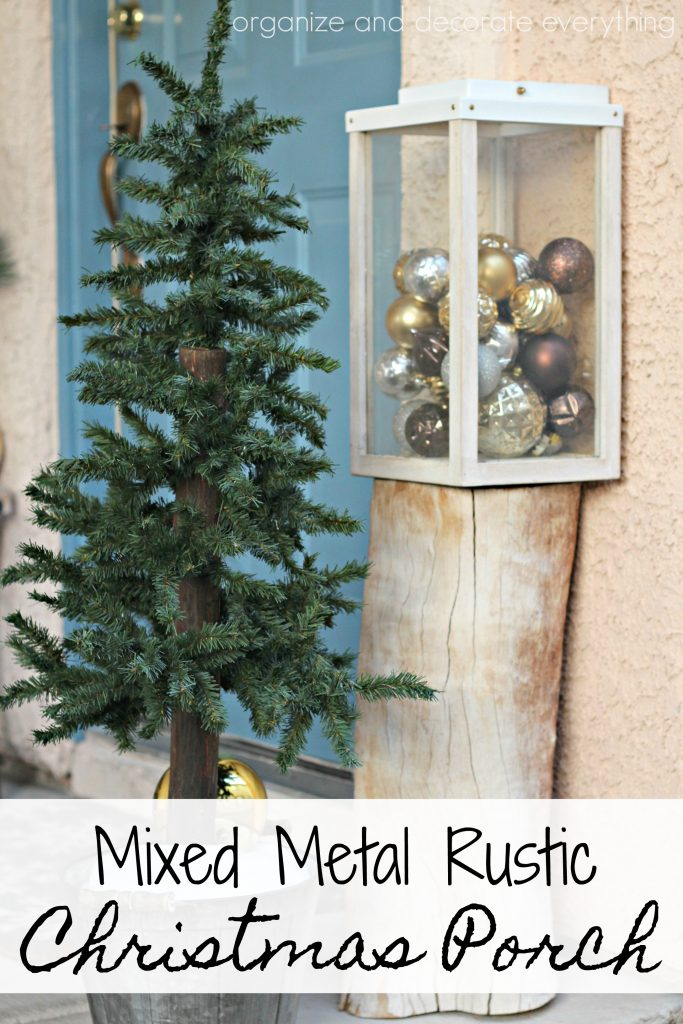 Simple and Pretty Mixed Metal Rustic Christmas Porch