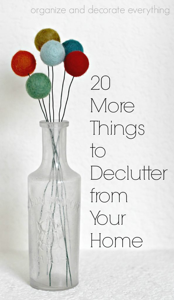 20 More Things to Declutter from Your Home easily