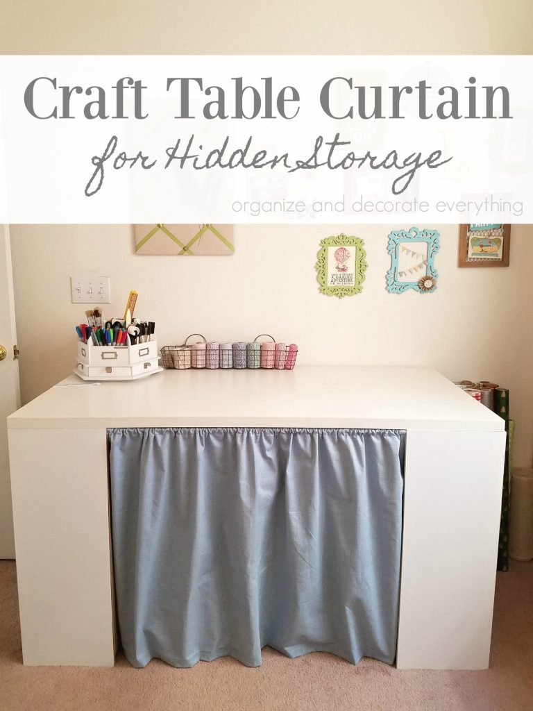 Craft Table curtain for Hidden Storage