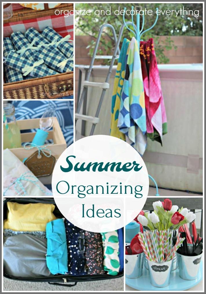 Summer Organizing Ideas for an easier Summer