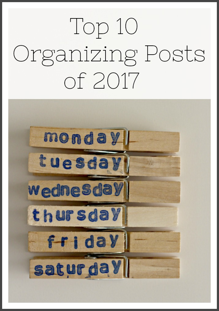 Top 10 Organizing Post of 2017 best organizing ideas