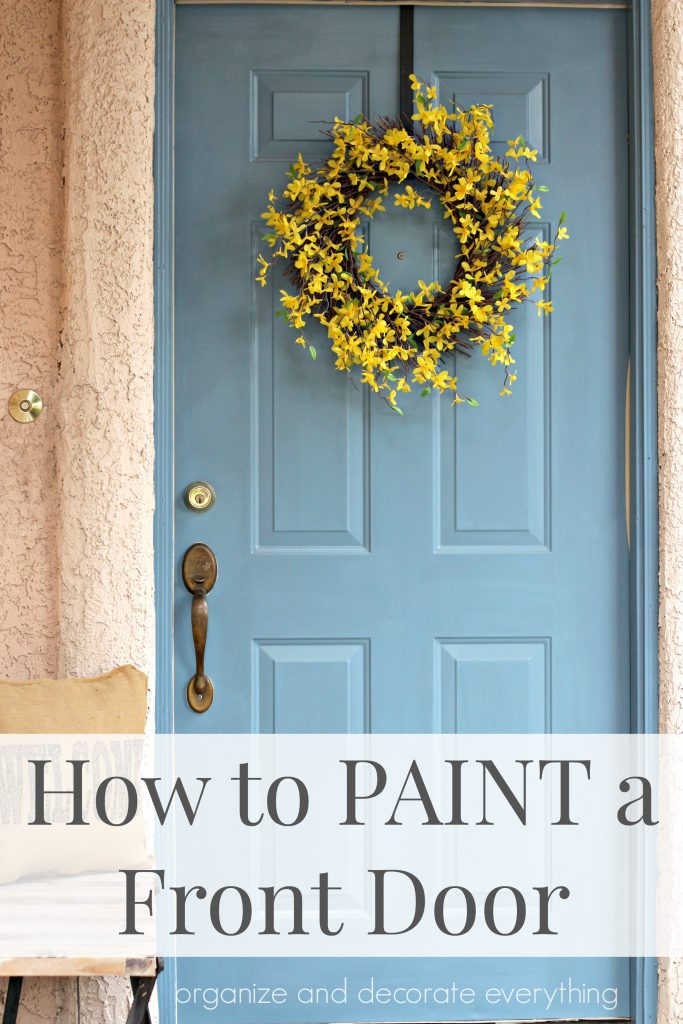 How to Paint a Front Door step by step