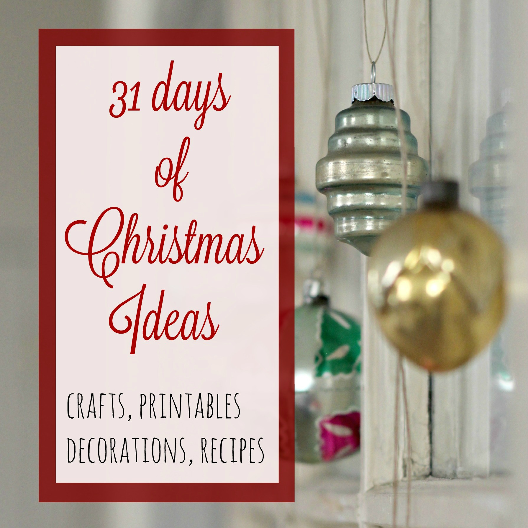 31 Days of Christmas Ideas