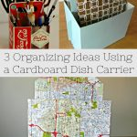 3 Organizing Ideas using a Cardboard Dish Carrier – 31 Days of Organizing and Cleaning Hacks