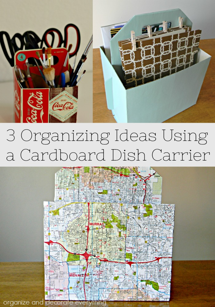 3 Organizing Ideas Using a Cardboard Dish Carrier