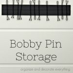 Bobby Pin Storage – 31 Days of Organizing and Cleaning Hacks