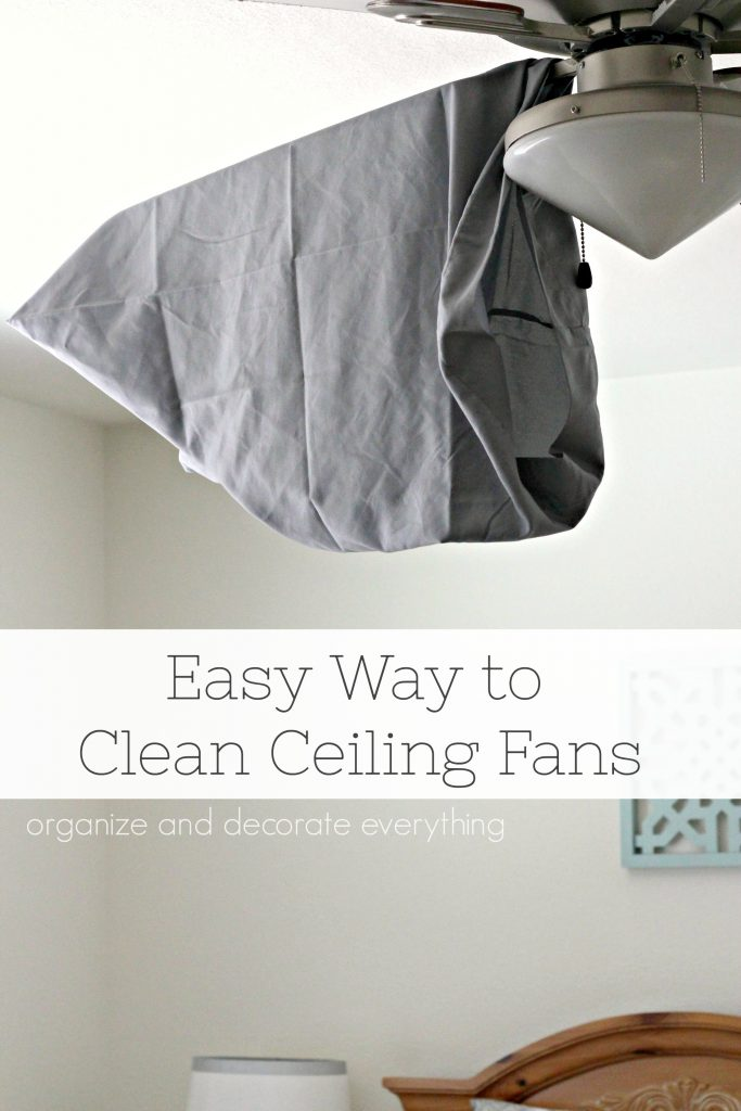 Easy way to clean a Ceiling Fan using a pillow case