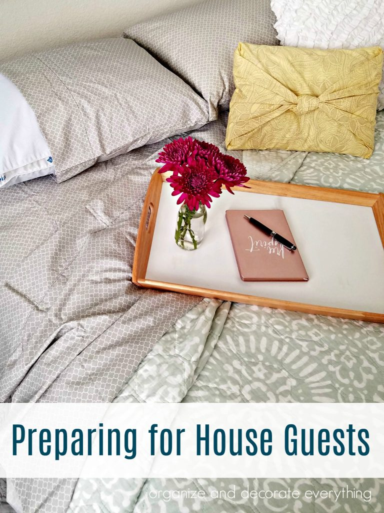 Preparing for House Guests